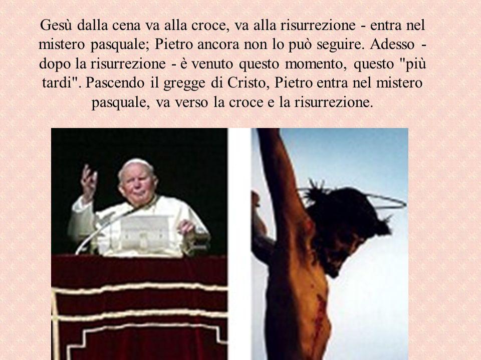 Gesù dalla cena va alla croce, va alla risurrezione - entra nel mistero pasquale; Pietro ancora non lo può seguire.