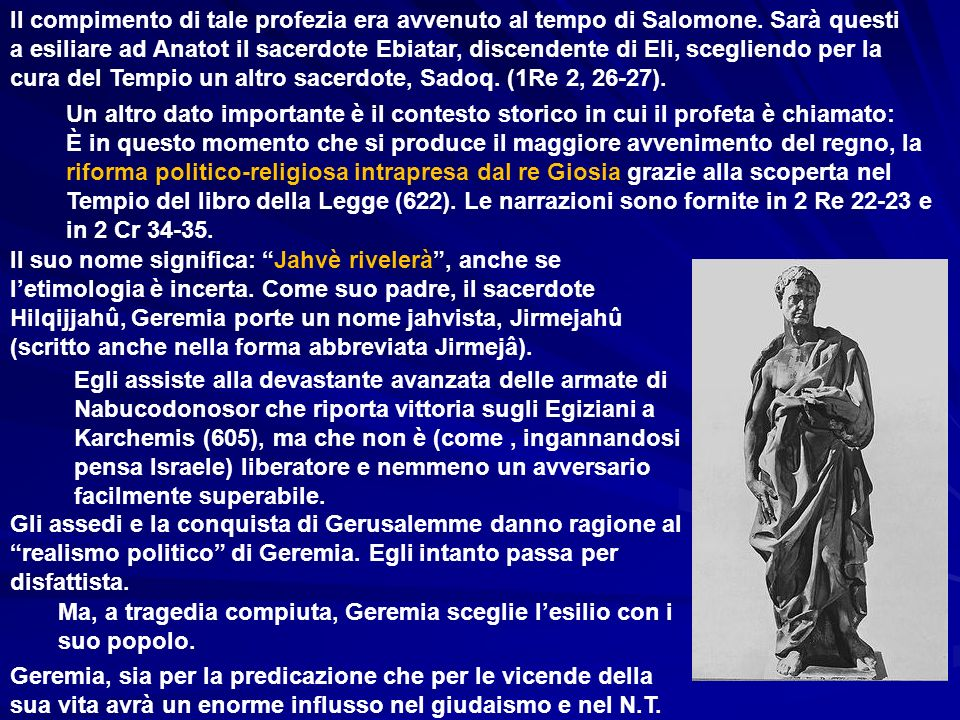Il compimento di tale profezia era avvenuto al tempo di Salomone