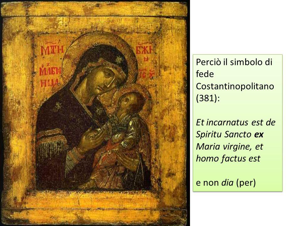 Perciò il simbolo di fede Costantinopolitano (381):