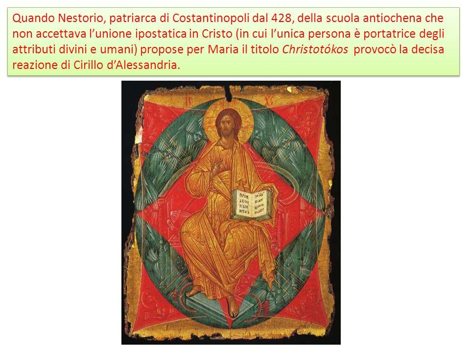 Quando Nestorio, patriarca di Costantinopoli dal 428, della scuola antiochena che non accettava l'unione ipostatica in Cristo (in cui l'unica persona è portatrice degli attributi divini e umani) propose per Maria il titolo Christotókos provocò la decisa reazione di Cirillo d'Alessandria.