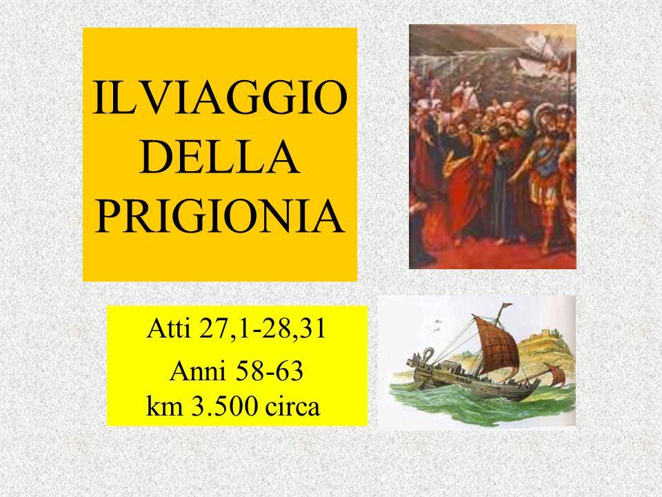 ILVIAGGIO DELLA PRIGIONIA