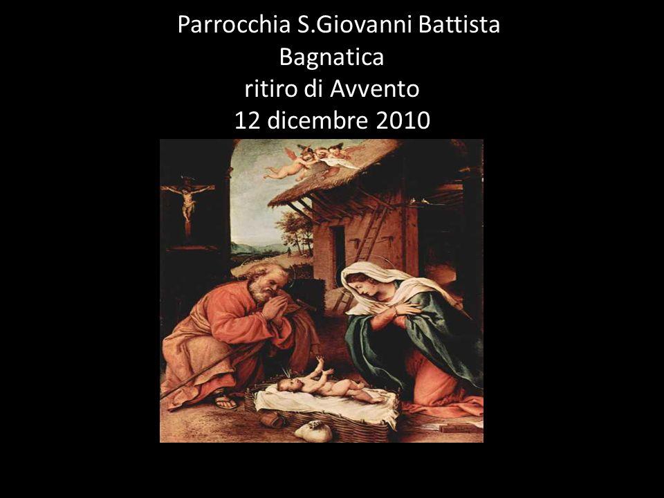 pParrocchia S.Giovanni Battista Bagnatica ritiro di Avvento 12 dicembre 2010