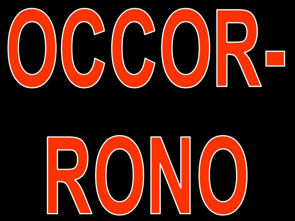 OCCOR- RONO