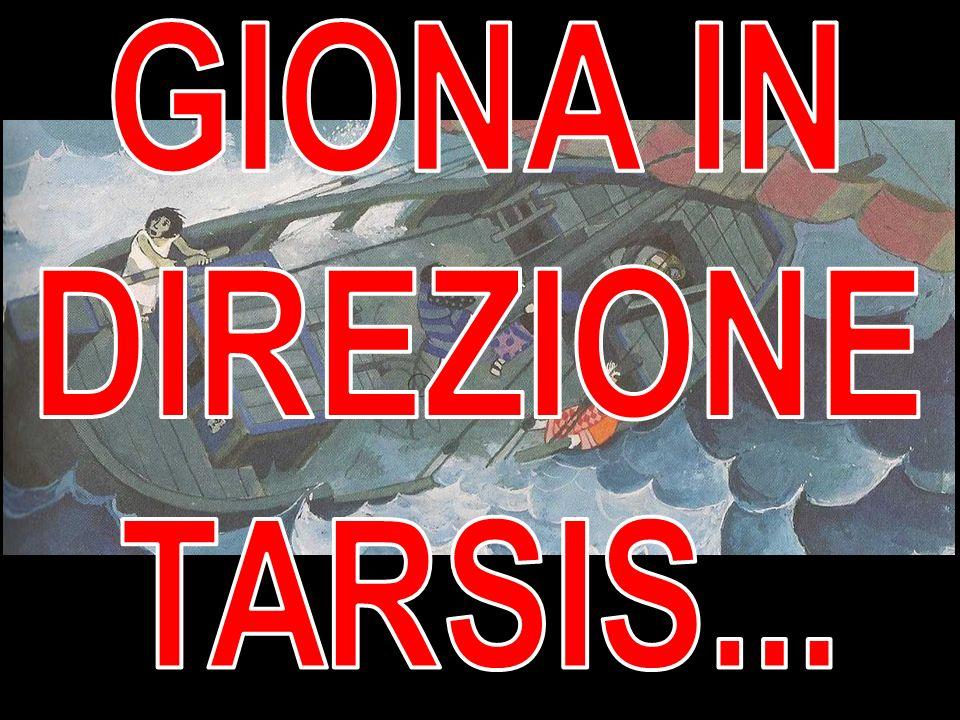 GIONA IN DIREZIONE TARSIS...