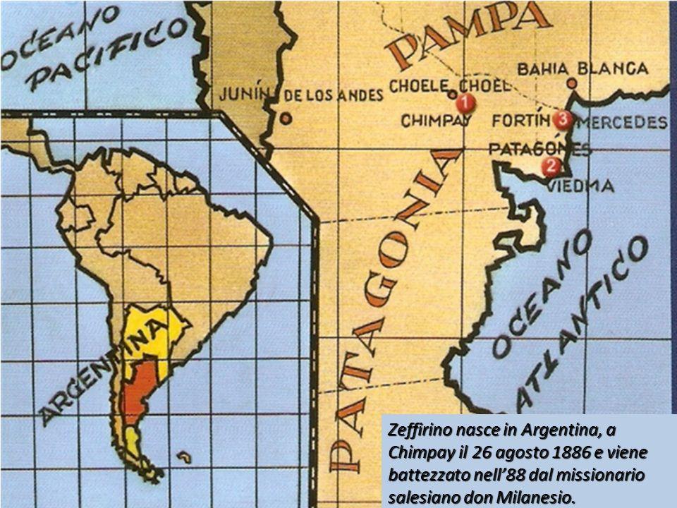 Zeffirino nasce in Argentina, a Chimpay il 26 agosto 1886 e viene battezzato nell'88 dal missionario salesiano don Milanesio.
