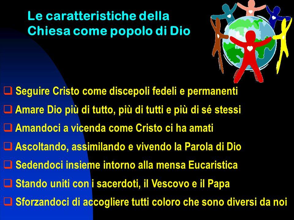 Le caratteristiche della Chiesa come popolo di Dio