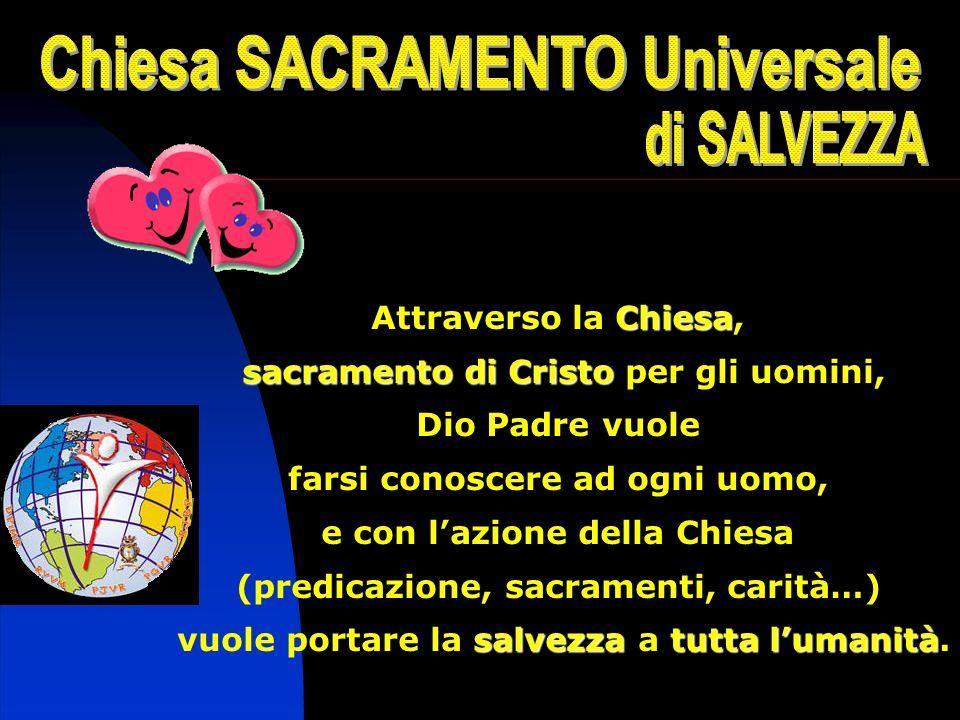 Chiesa SACRAMENTO Universale di SALVEZZA