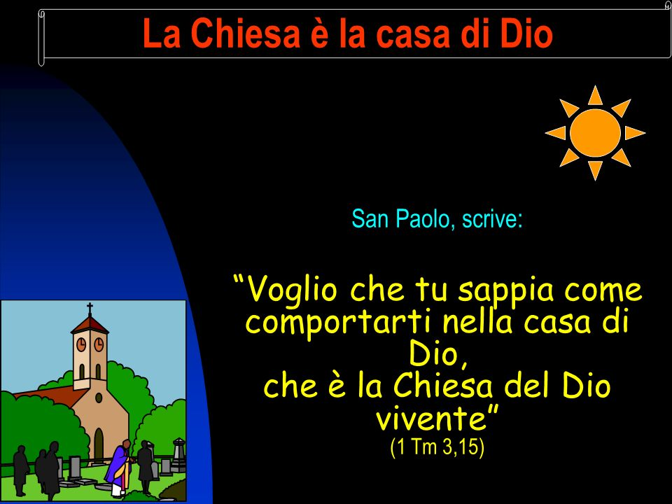 La Chiesa è la casa di Dio