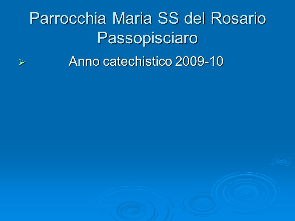 Parrocchia Maria SS del Rosario Passopisciaro