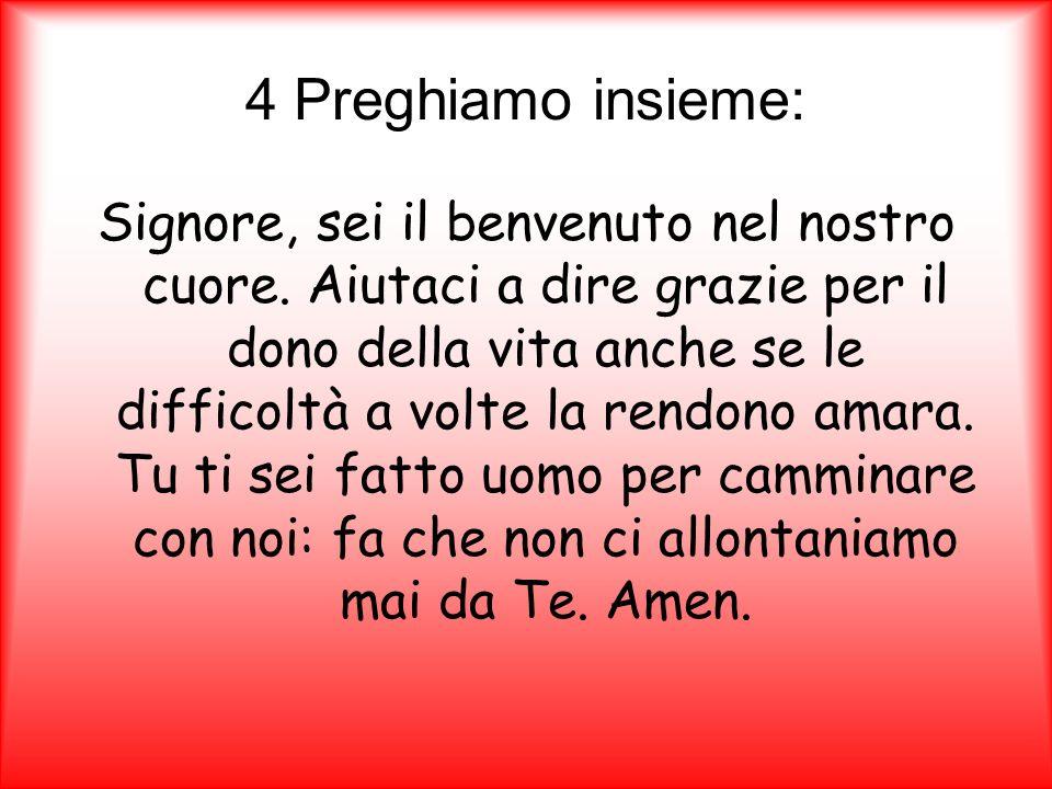 4 Preghiamo insieme: