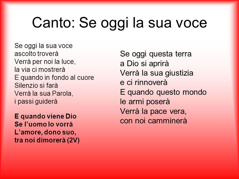 Canto: Se oggi la sua voce