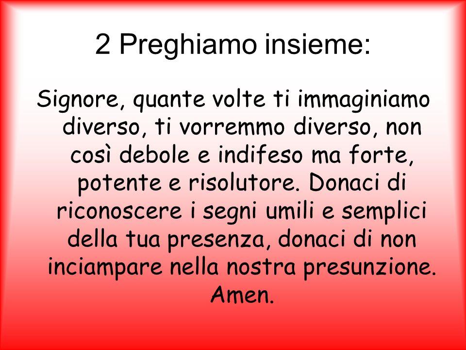 2 Preghiamo insieme: