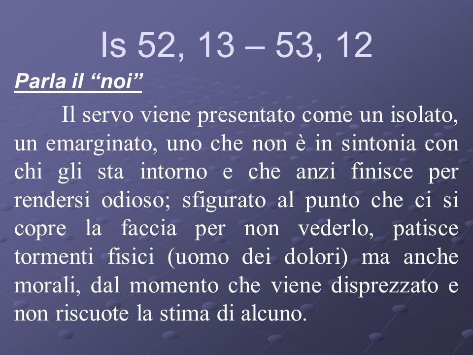 Is 52, 13 – 53, 12Parla il noi