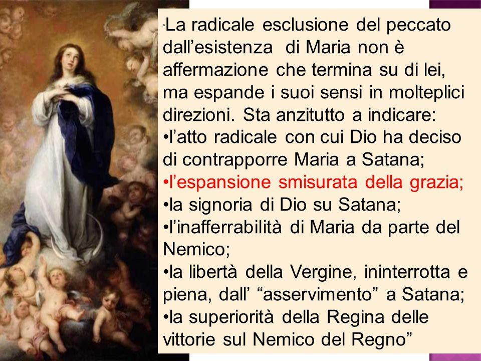 l'atto radicale con cui Dio ha deciso di contrapporre Maria a Satana;