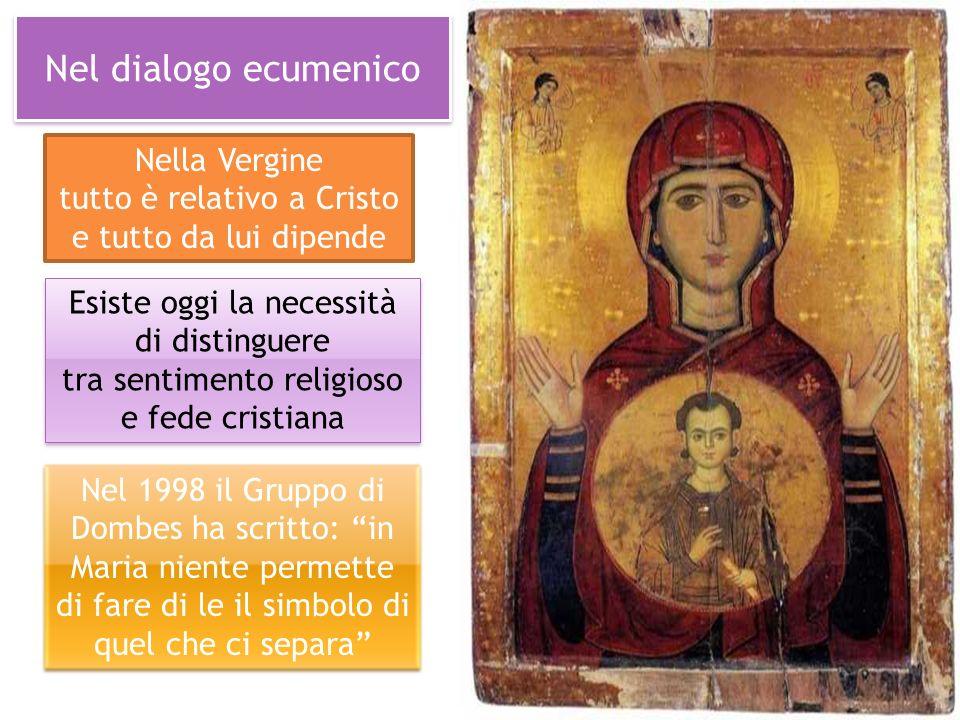 Nel dialogo ecumenico Nella Vergine tutto è relativo a Cristo