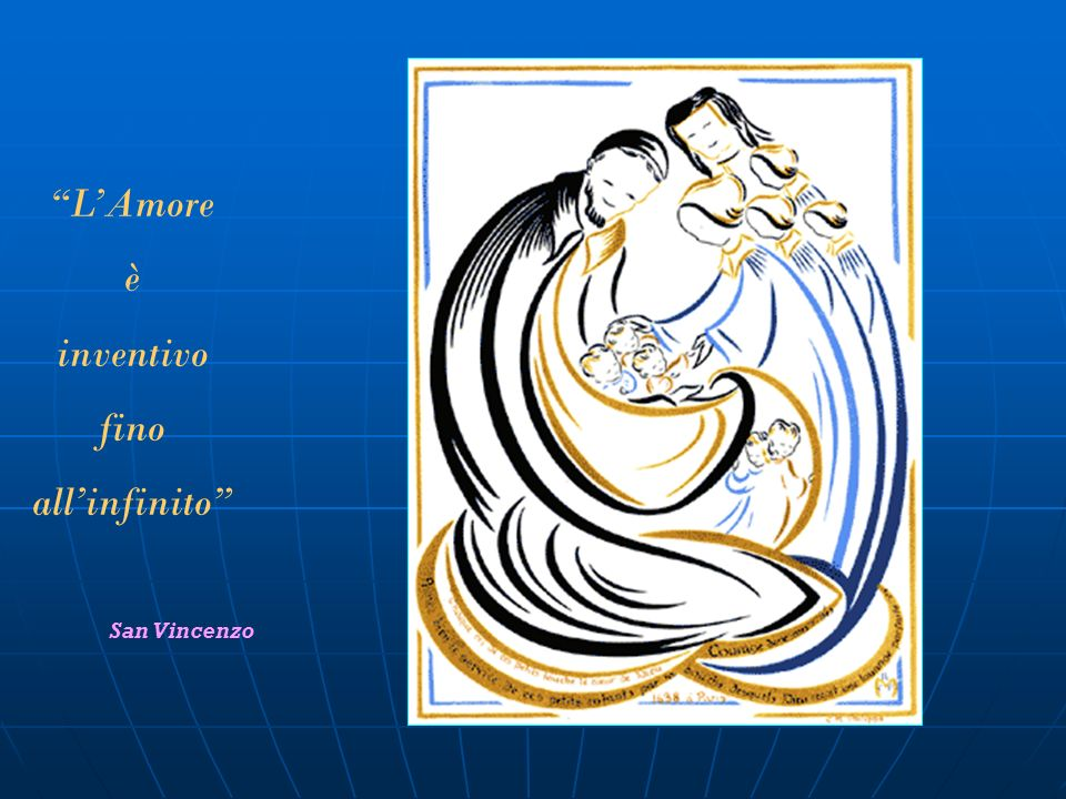 L'Amore è inventivo fino all'infinito San Vincenzo