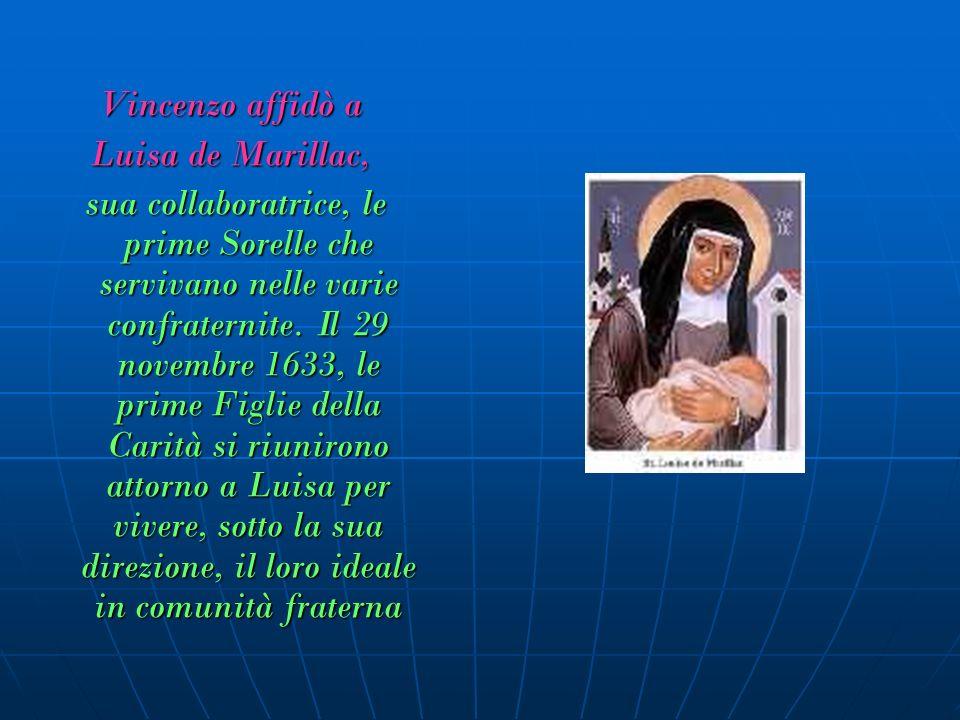 Vincenzo affidò a Luisa de Marillac,