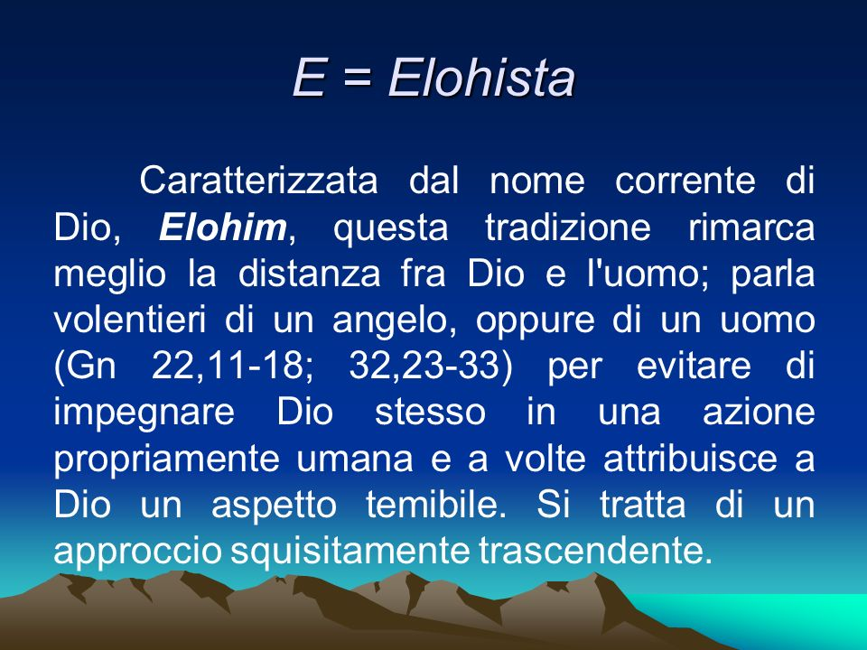 E = Elohista
