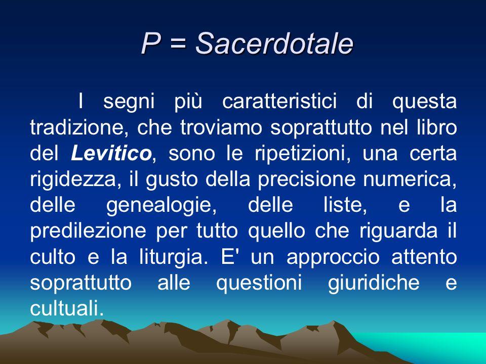 P = Sacerdotale