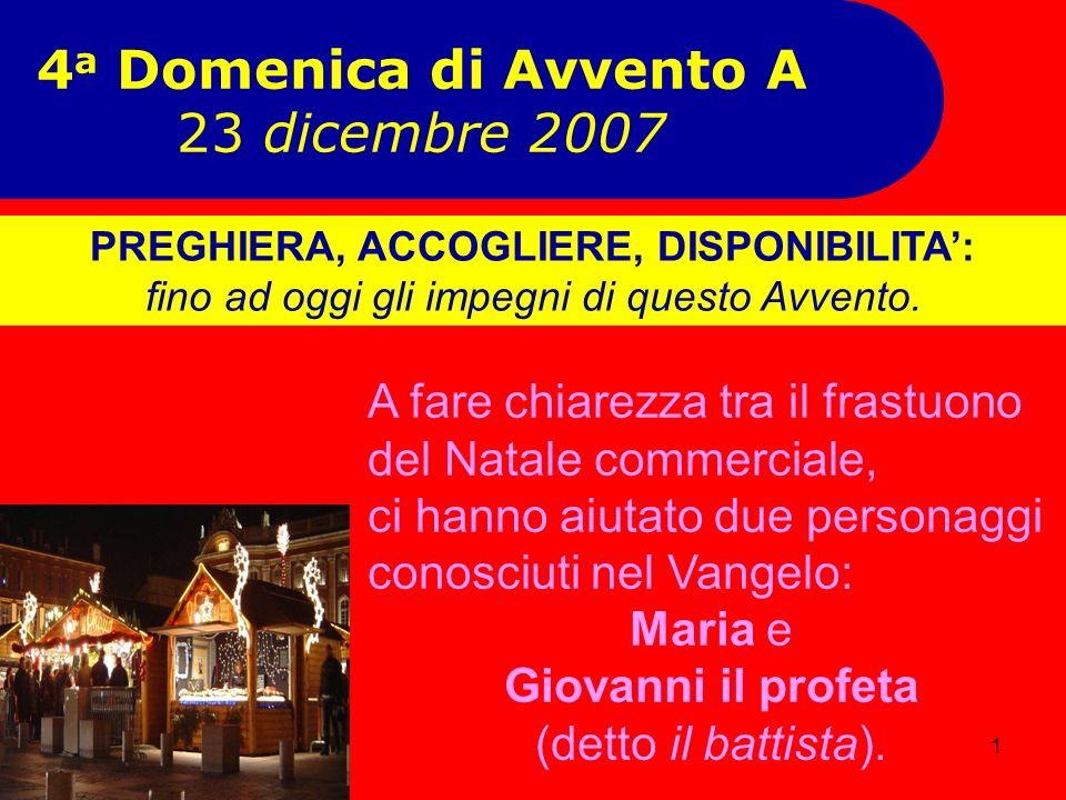 4a Domenica di Avvento A 23 dicembre 2007
