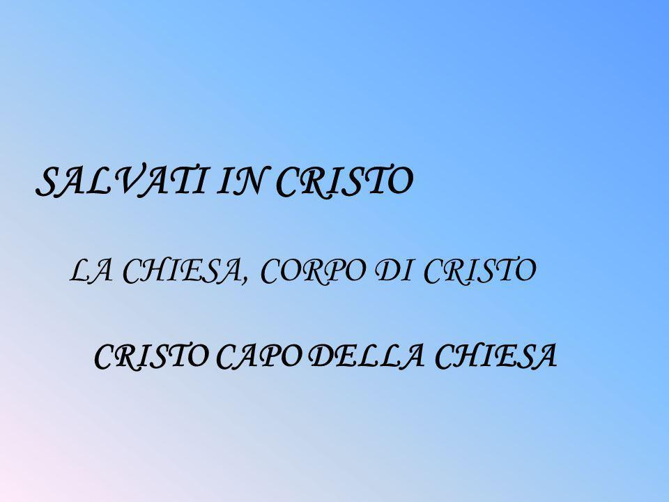 CRISTO CAPO DELLA CHIESA
