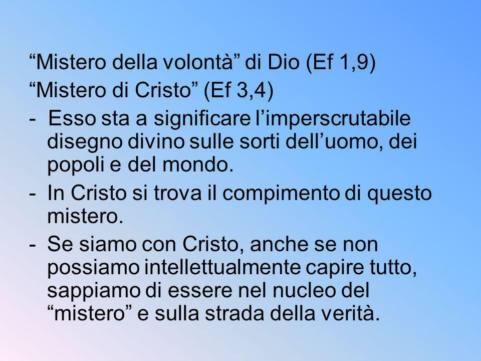 Mistero della volontà di Dio (Ef 1,9)