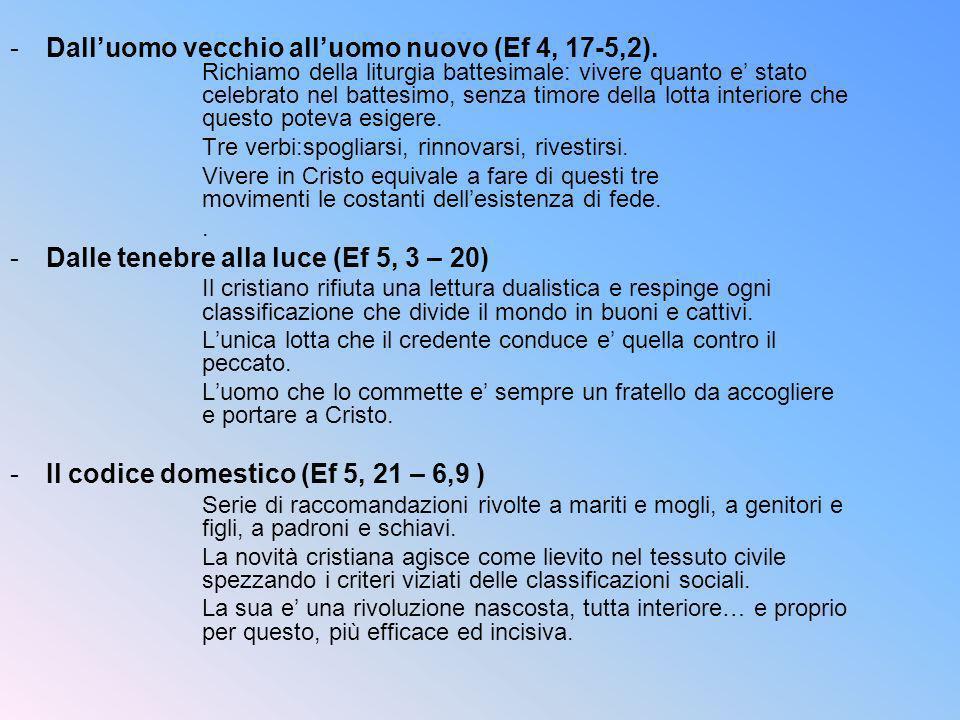 Dalle tenebre alla luce (Ef 5, 3 – 20)