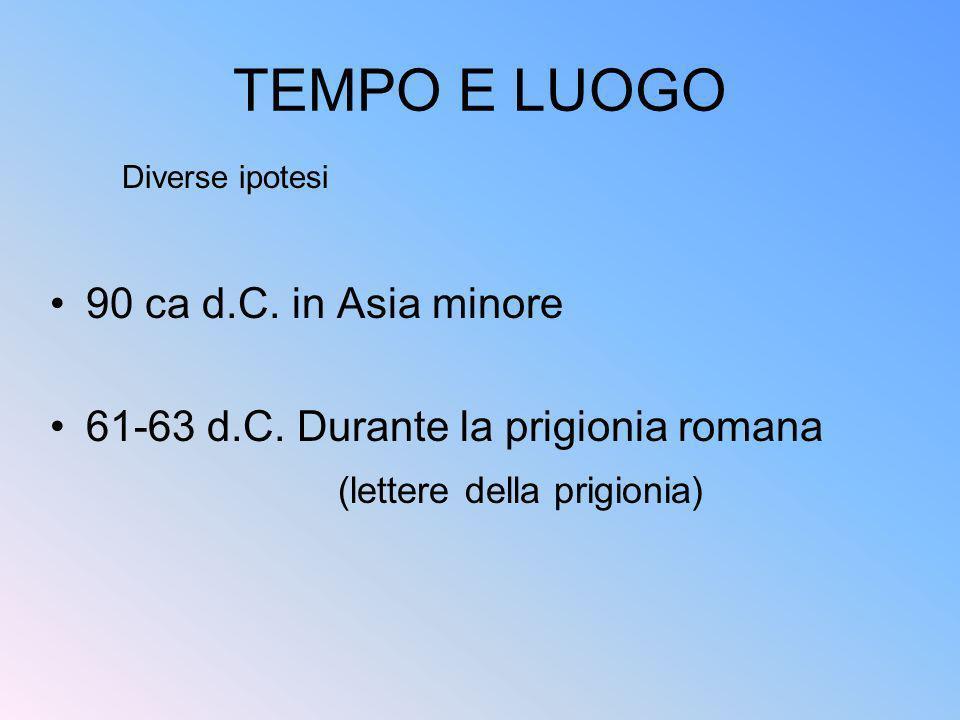 TEMPO E LUOGO 90 ca d.C. in Asia minore