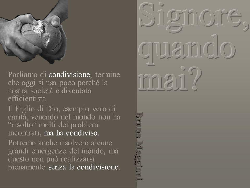 Signore, quando mai Bruno Maggioni