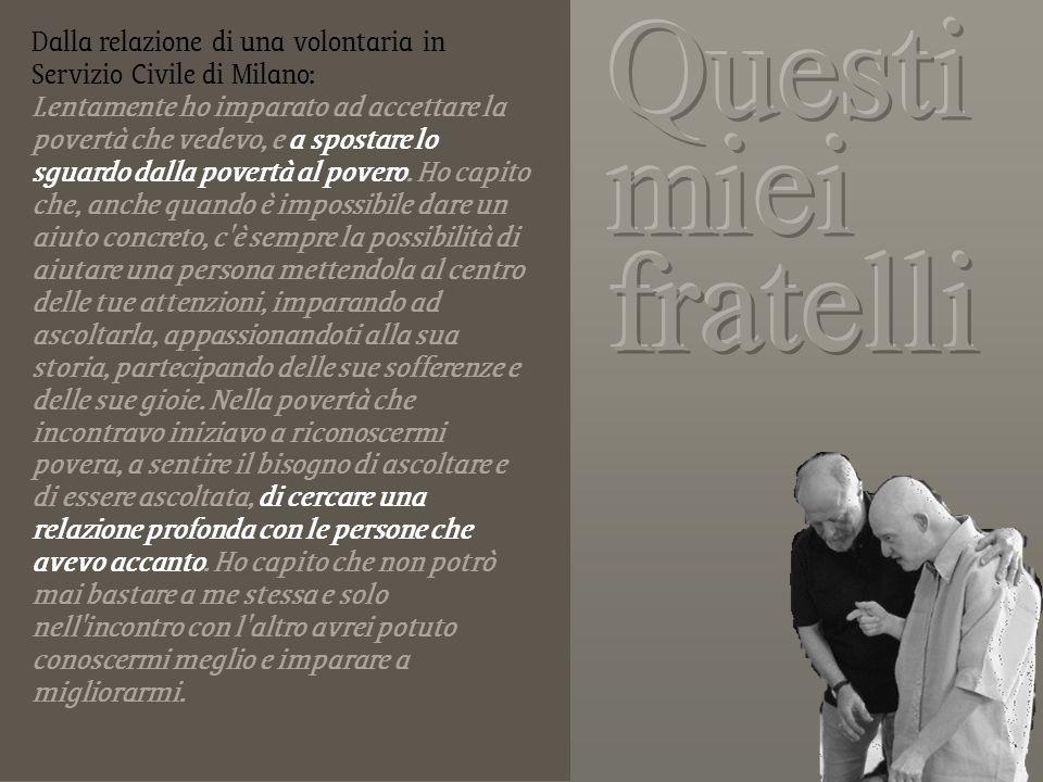 Dalla relazione di una volontaria in Servizio Civile di Milano: