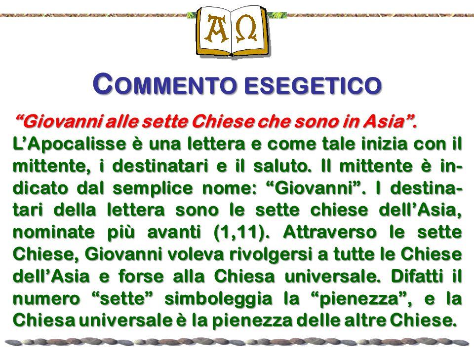Commento esegetico Giovanni alle sette Chiese che sono in Asia .