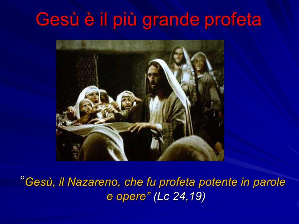 Gesù è il più grande profeta