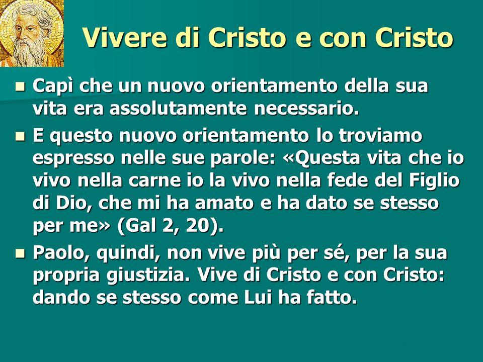 Vivere di Cristo e con Cristo
