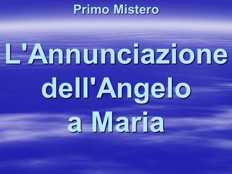 L Annunciazione dell Angelo a Maria