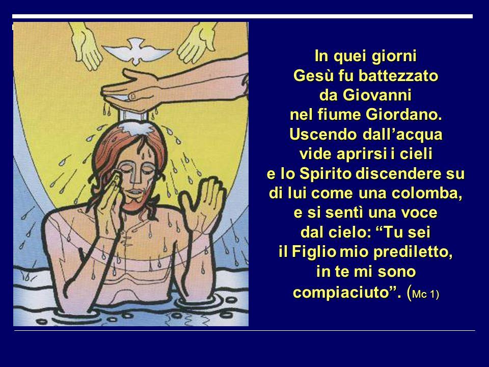 In quei giorni Gesù fu battezzato da Giovanni nel fiume Giordano