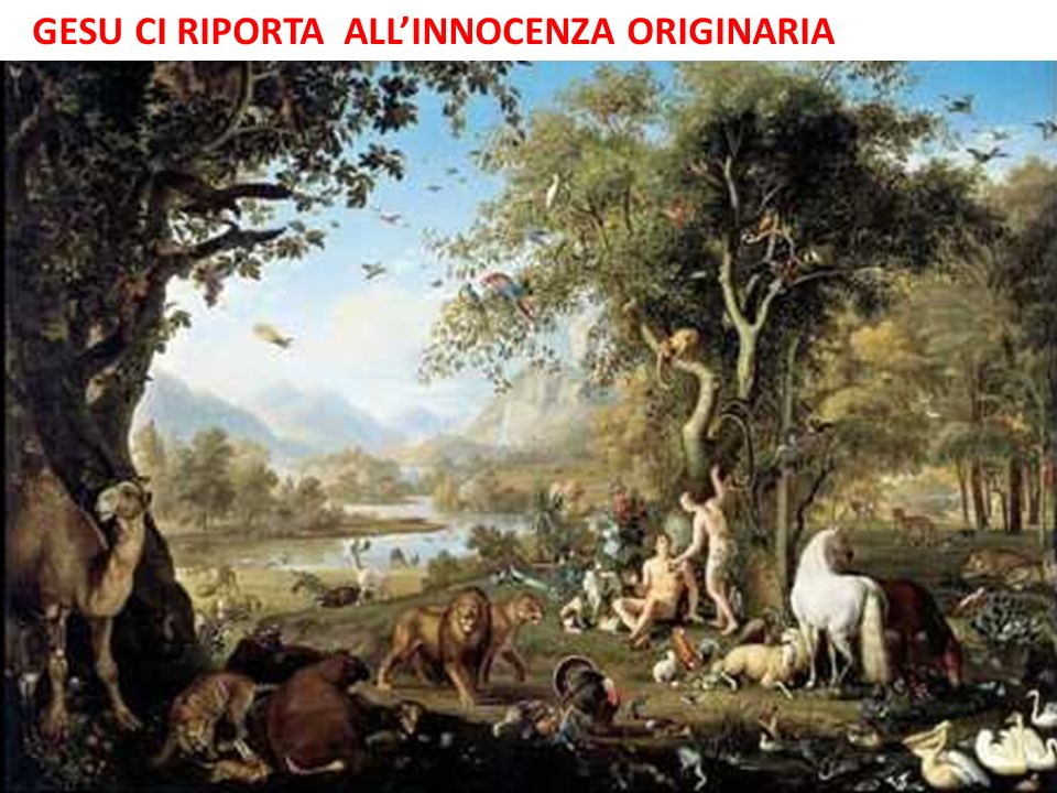 GESU CI RIPORTA ALL'INNOCENZA ORIGINARIA