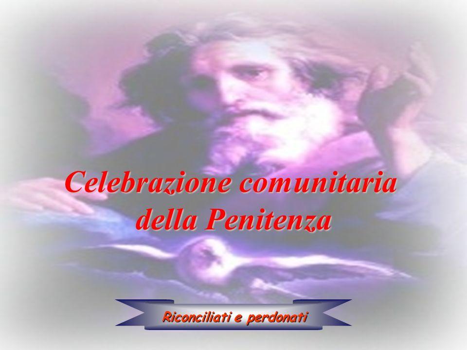 Celebrazione comunitaria Riconciliati e perdonati