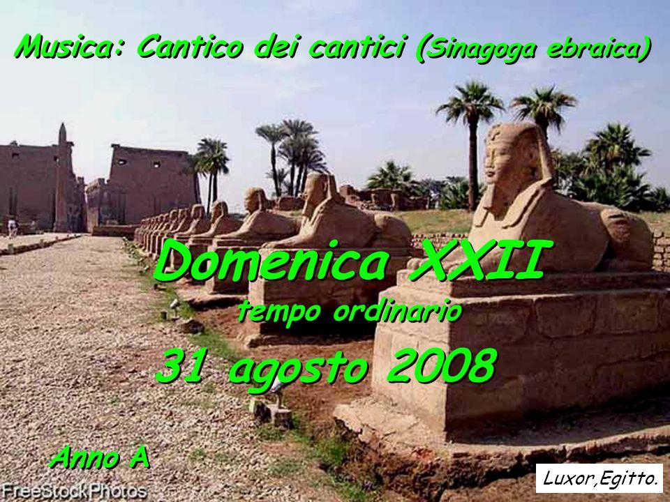 Domenica XXII 31 agosto 2008 tempo ordinario