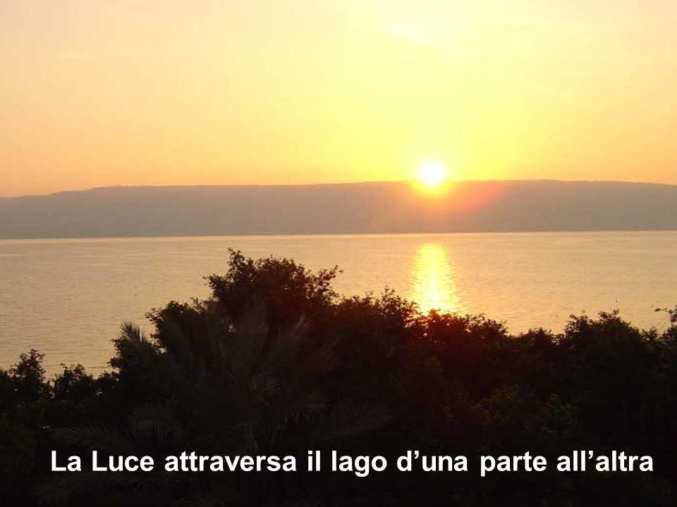 La Luce attraversa il lago d'una parte all'altra