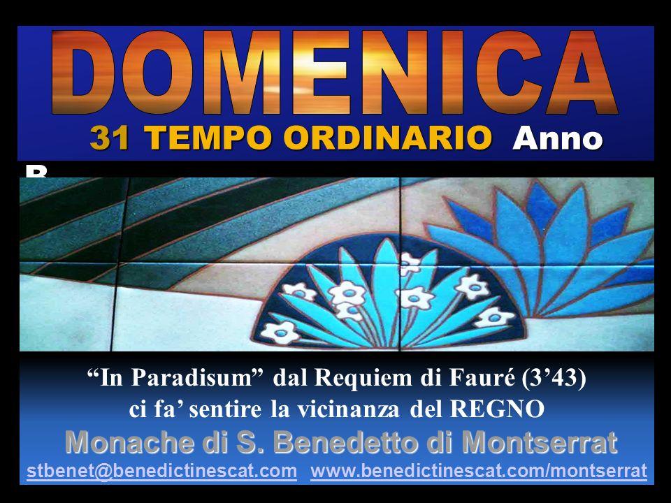 31 TEMPO ORDINARIO Anno B DOMENICA