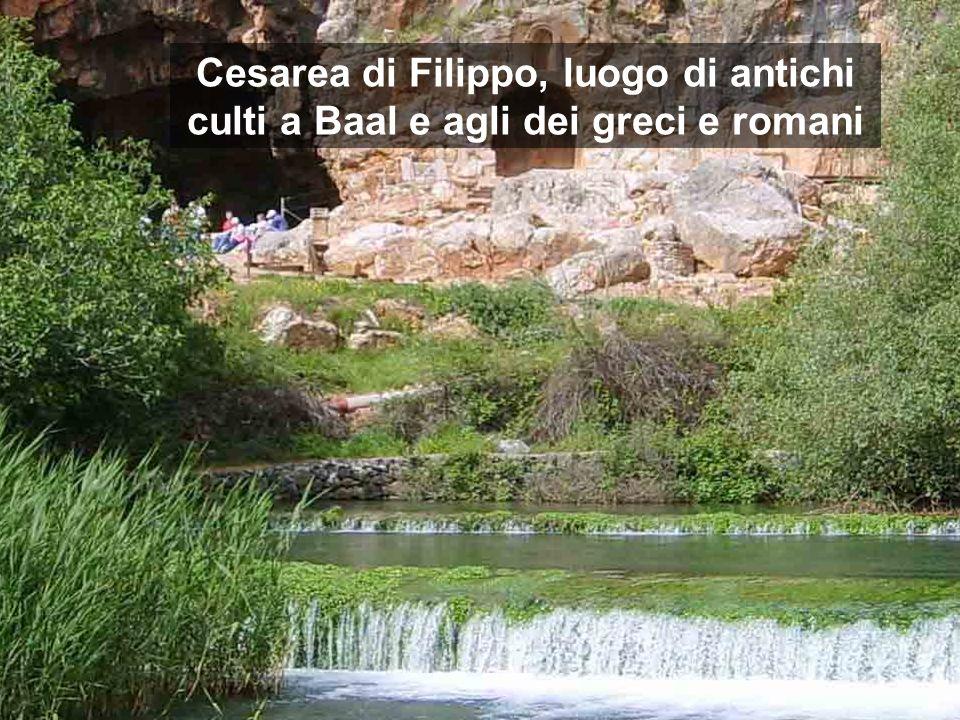 Cesarea di Filippo, luogo di antichi culti a Baal e agli dei greci e romani