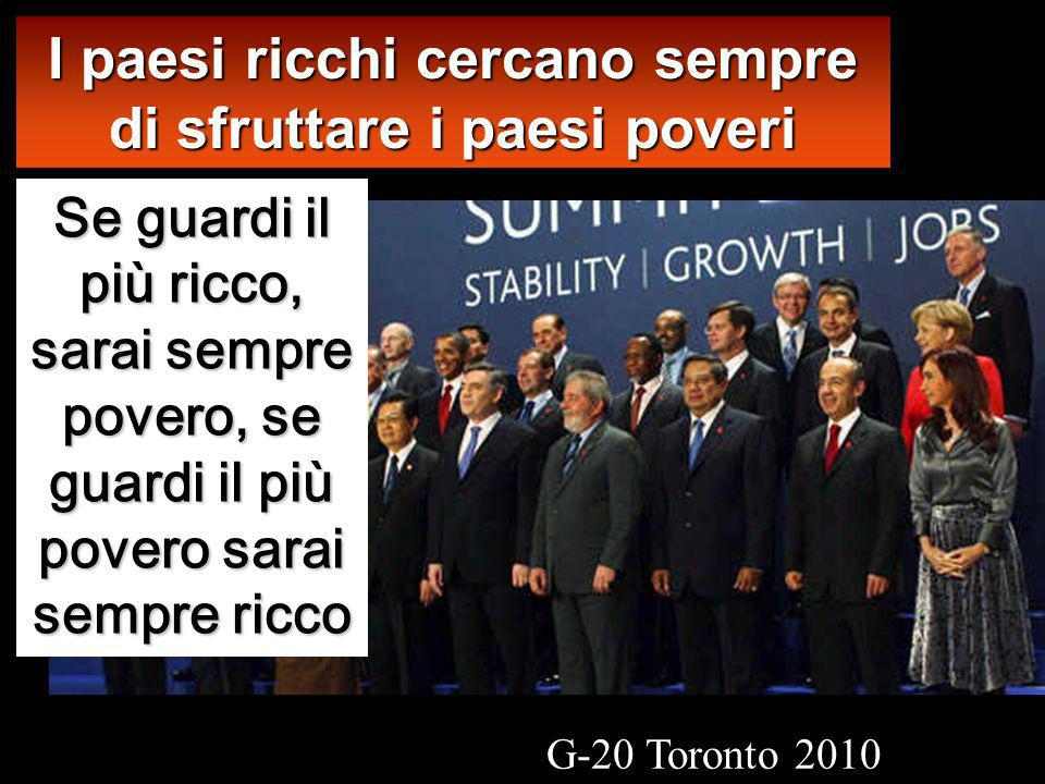 I paesi ricchi cercano sempre di sfruttare i paesi poveri