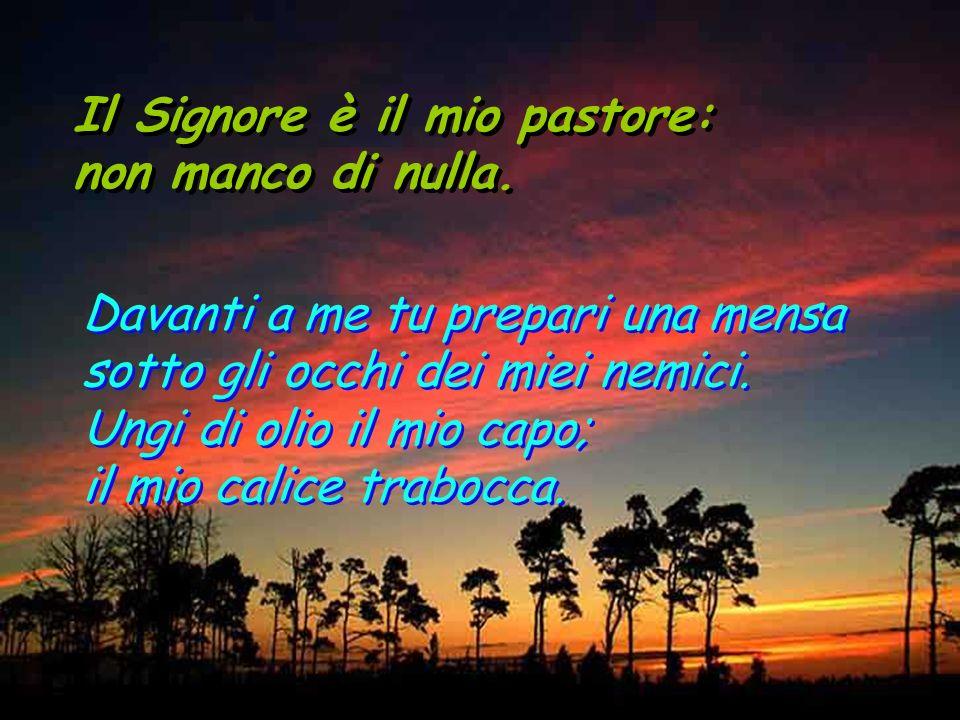 Il Signore è il mio pastore: