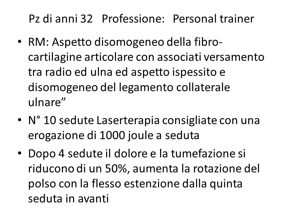 Pz di anni 32 Professione: Personal trainer