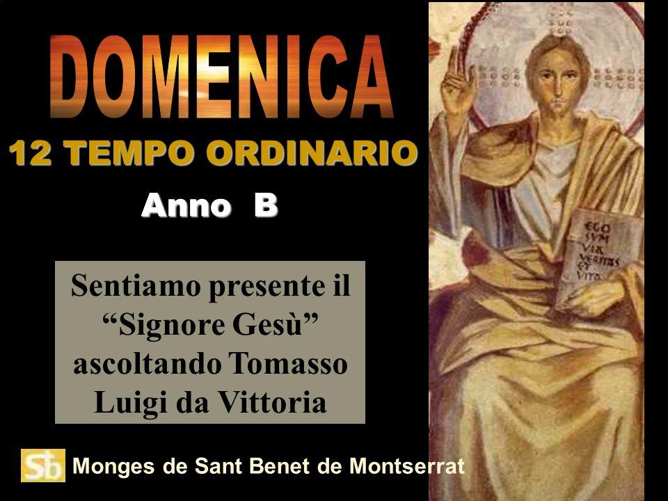 DOMENICA 12 TEMPO ORDINARIO Anno B