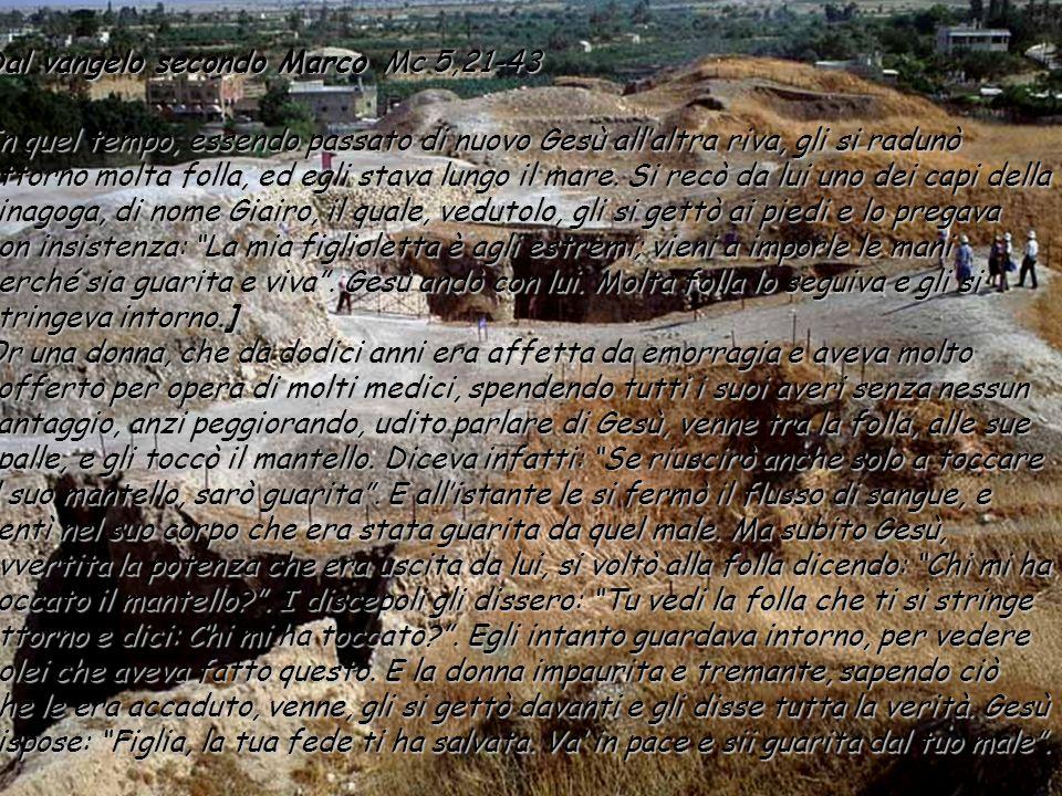Dal vangelo secondo Marco Mc 5,21-43