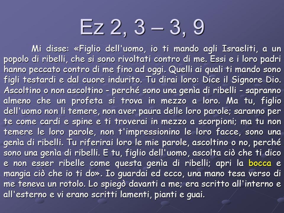 Ez 2, 3 – 3, 9