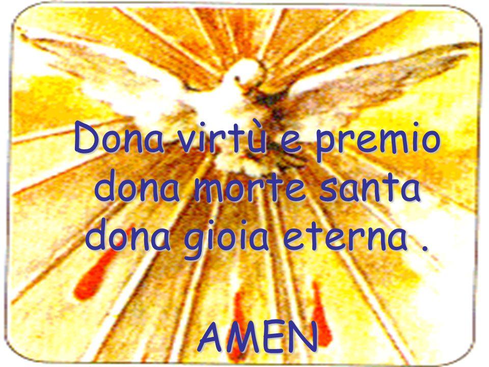 Dona virtù e premio dona morte santa