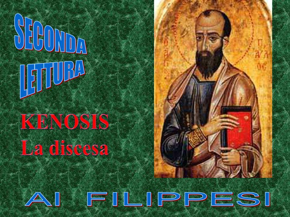 SECONDA LETTURA AI FILIPPESI