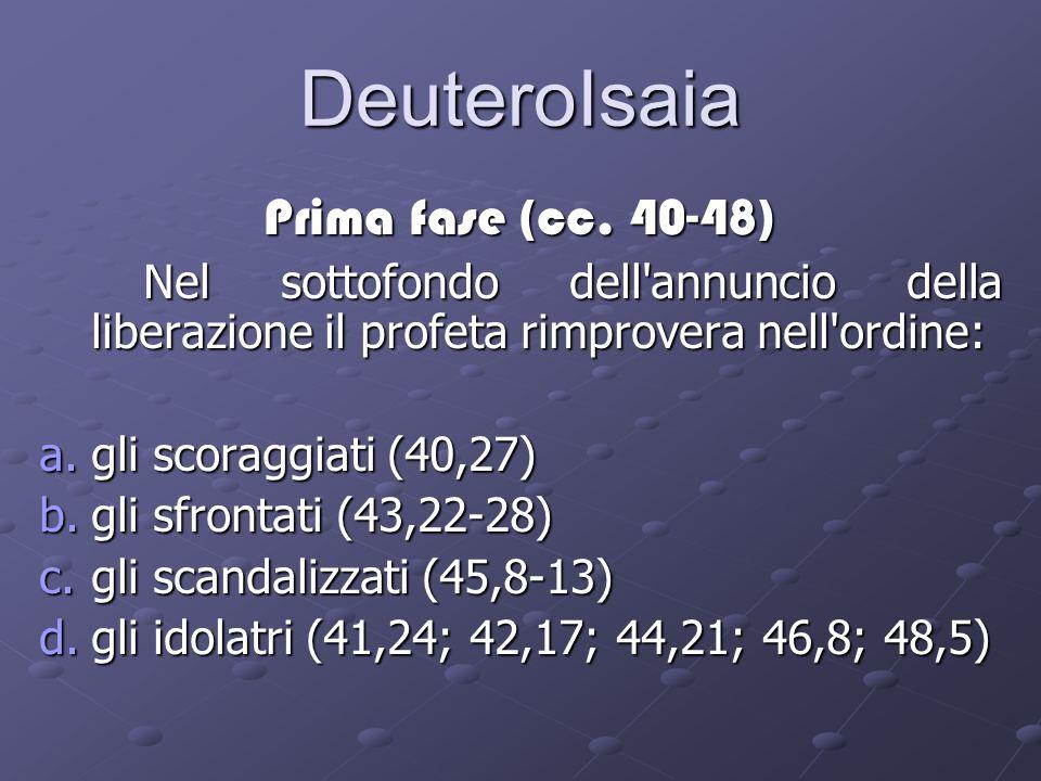DeuteroIsaia Prima fase (cc. 40-48)